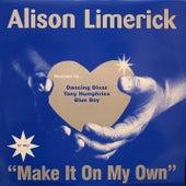 Make It on My Own von Alison Limerick
