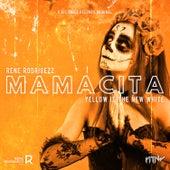 Mamacita von Rene Rodrigezz