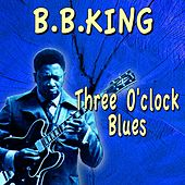 Three O'clock Blues de B.B. King