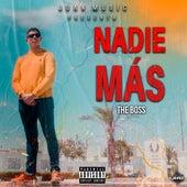 Nadie Mäs by The Boss