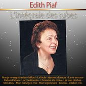 L'intégrale des tubes d'Edith Piaf de Edith Piaf