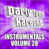 Party Tyme Karaoke - Instrumentals 28 by Party Tyme Karaoke