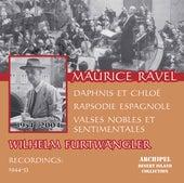 Ravel: Orchestral Works (Live) von Wilhelm Furtwängler