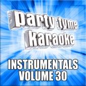 Party Tyme Karaoke - Instrumentals 30 by Party Tyme Karaoke