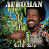 Crazy Rap (Palmdale Sessions) by Afroman