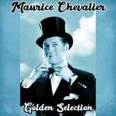 Golden Selection (Remastered) by Maurice Chevalier