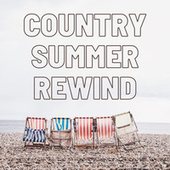 Country Summer Rewind by Various Artists