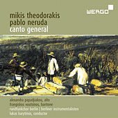 Canto General by Mikis Theodorakis (Μίκης Θεοδωράκης)