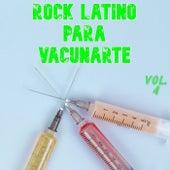 Rock Latino Para Vacunarte Vol. 4 de Various Artists
