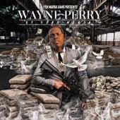 Wayne Perry by MurdaGang PB