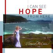 I Can See Hope From Here by Eleanor McCain