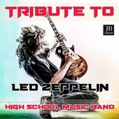 Tribute to Led Zeppelin by High School Music Band