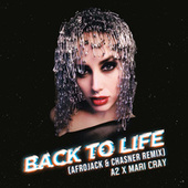 Back To Life (Afrojack & Chasner Remix) by Mari Cray