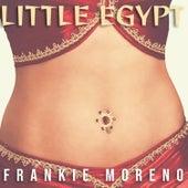 Little Egypt von Frankie Moreno