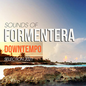 Sounds of Formentera Downtempo Selection 2021 von Various Artists