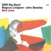 Bird Lives by SWR Big Band
