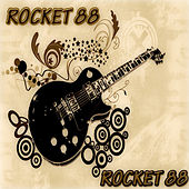 Rocket 88 (Rock and Rhythm and Blues) by Various Artists