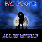All By Myself (60 Original Songs) de Pat Boone