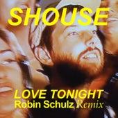 Love Tonight (Robin Schulz Remix) von Shouse