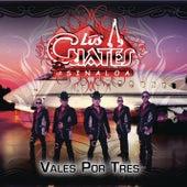 Vales Por Tres by Los Cuates De Sinaloa