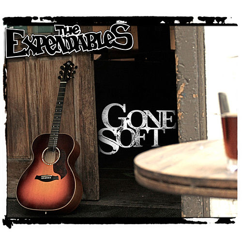 Gone Soft by The Expendables