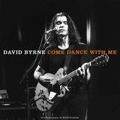 Come Dance With Me de David Byrne