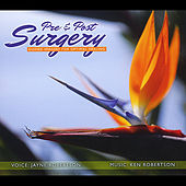 Pre & Post Surgery-Guided Imagery for Optimal Healing de Jayne