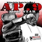 Mob Star - Million Dollar Remix Series, Vol. 4 by AP. 9