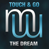 The Dream fra Touch And Go