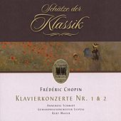 Chopin: Concerto for Piano and Orchestra No. 1 & 2 (Schätze der Klassik) by Various Artists