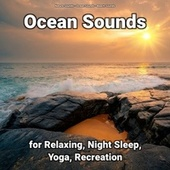 Ocean Sounds for Relaxing, Night Sleep, Yoga, Recreation fra Nature Sounds (1)