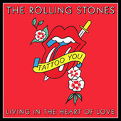 Living In The Heart Of Love de The Rolling Stones