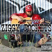 Another Drunk Tellin' Lies and Stories by Ziggy Pockets