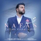 Nafas by Ehsan Khajeh Amiri