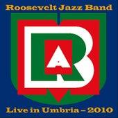 Live (Umbria 2010) by Roosevelt Jazz Band