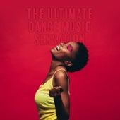 The Ultimate Dance Music Sensation von Various Artists
