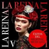 La Reina: Éxitos del Regional Mexicano de Various Artists