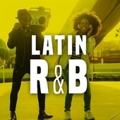 Latin R&B by Various Artists