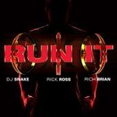 Run It de DJ Snake