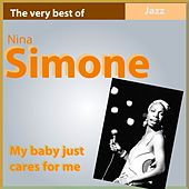 The Very Best of Nina Simone (My Baby Just Cares for Me) de Nina Simone