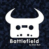 Battlefield by Dan Bull