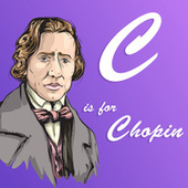 C is for Chopin von Various Artists