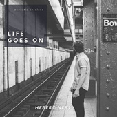 Life Goes On (Cover) by Hebert Neri