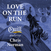 Love on the Run by Quill