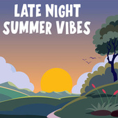 Late Night Summer Vibes de Various Artists
