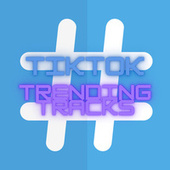 tik tok  songs that get stuck in your head by Various Artists