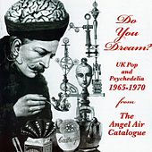Do You Dream? UK Pop & Psychedelia 1965-70 de Various Artists