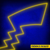 Pokémon 25: The Blue EP by Various Artists