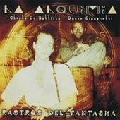 La Alquimia-Rastros del Fantasma de Dante Giacometti