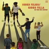 Hood Felon/Good Fella by KidYung